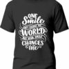 Tricou One smile changes me