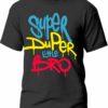 Tricou Super Duper little Bro