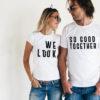 Set tricouri de cuplu We look so good together